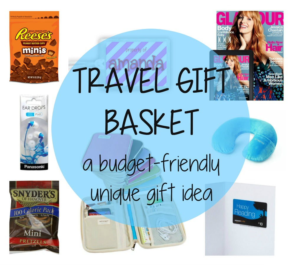 Travel Gift Basket - budget-friendly gift ideas for the traveler ...