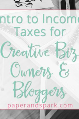 intro to income taxes for creative biz owners - by paper + spark