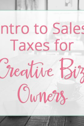 intro to sales taxes for creative biz owners - by paper + spark