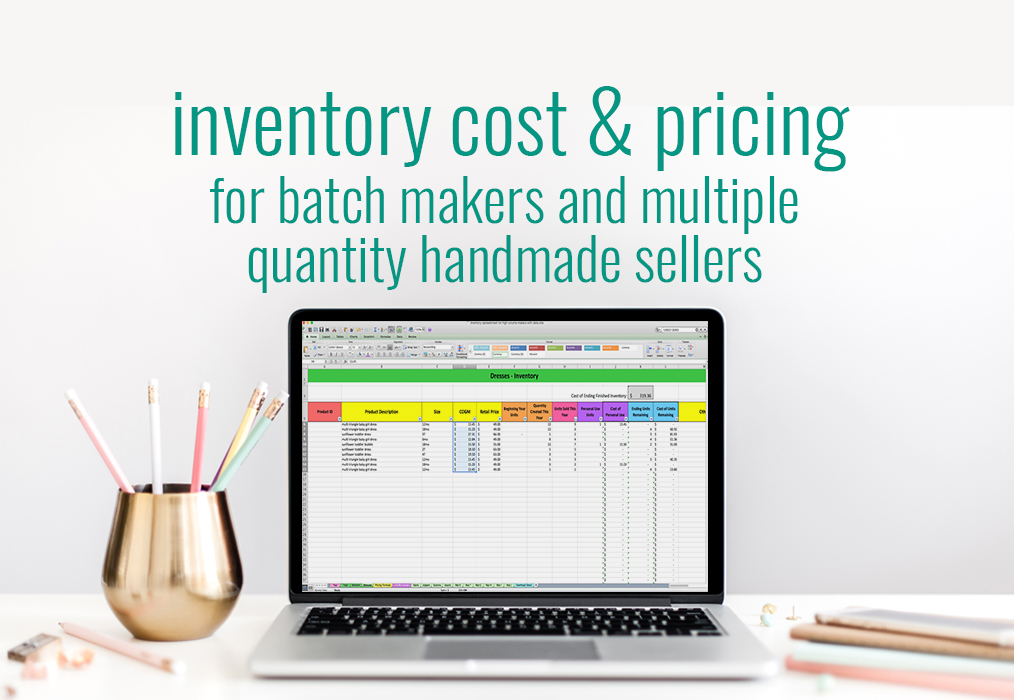 Inventory Cost & Pricing Spreadsheet For Batch Makers & Multiple Quantity Handmade Sellers